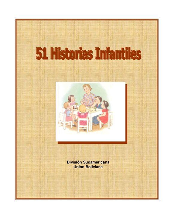 51 historias infantiles cristianas by Universidad Tecnológica via slideshare