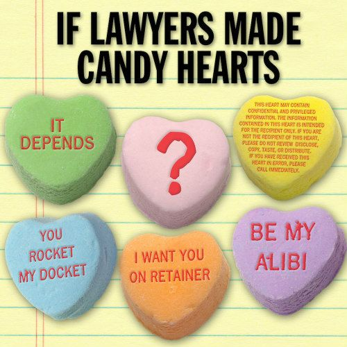 Funny Friday If Lawyers Made Candy Hearts Happy Healthy Prosperous Heart Candy Funny Candy Happy Valentines Day