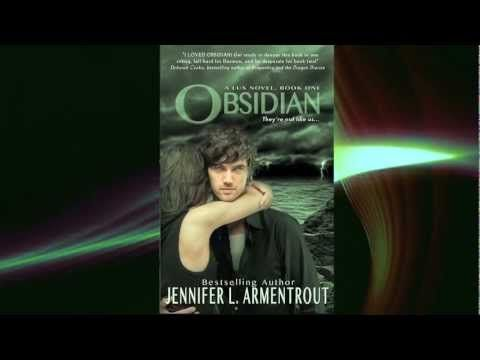OBSIDIAN by Jennifer L. Armentrout - Book Trailer.  OMG I LOVED THIS BOOK!!!!!!!!!