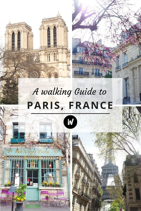 A walking Guide to Paris, France