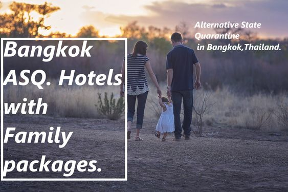 bangkok state quarantine hotel with kids and family