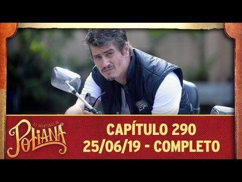 As Aventuras De Poliana Capitulo 290 25 06 19 Completo