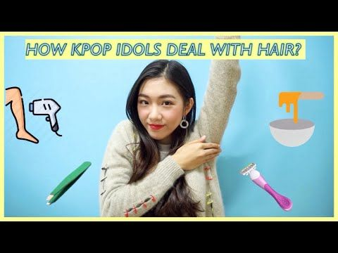 How Kpop Idols Deal With Hair Wax Shave Laser Idol Insider Youtube Hair Wax Kpop Idol Hair