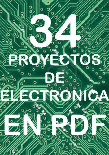 Descargar Pdf Libro Ebooks Y Solucionario De 34 Proyectos De Electronica En Pdf En 2020 Circuitos Electronicos Para Armar Libro De Proyectos Proyectos Electronicos
