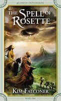 The Spell of Rosette (Quantum Enchantment series) by Kim Falconer