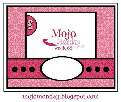 Mojo monday