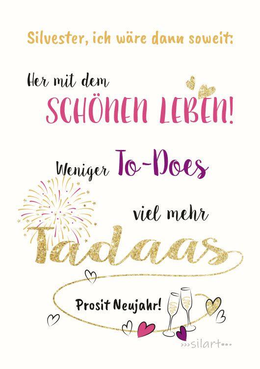 Happy Write Silvester Ich Waere Dann Soweit Silvester Spruche Lustig Silvester Spruche Guter Rutsch Ins Neue Jahr Zitate