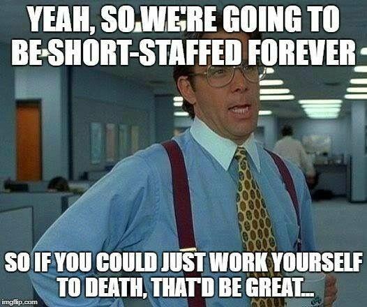 Pin By Laurie B On Work Memes Work Humor Nurse Humor Humor