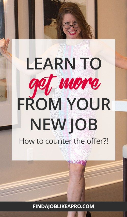 How To Counter A New Job Offer How To Get A Raise And More Bonuses Learn To Get More From Your New Job Before Job Offer Job Interview Preparation Job Hunting