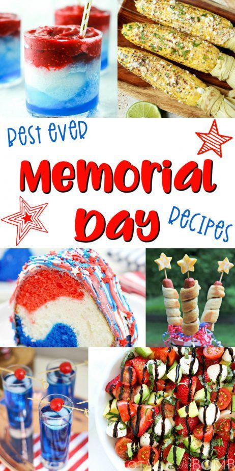 25 Best Ever Memorial Day Recipes | The Best Recipes to Celebrate Memorial Day