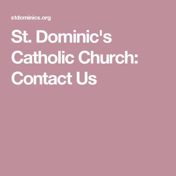 St. Dominic's Catholic Church: Contact Us