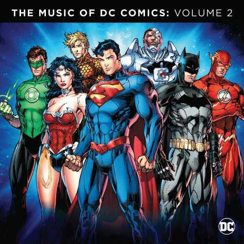 The Music of DC Comics - Volume 2 2LP September 30 2016