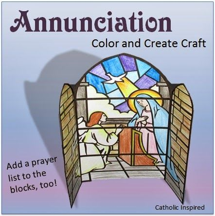 Here is a simple craft to color and create for the Solemnity of the Annunciation (March 25)!     Just print the free PDF file (found here ...