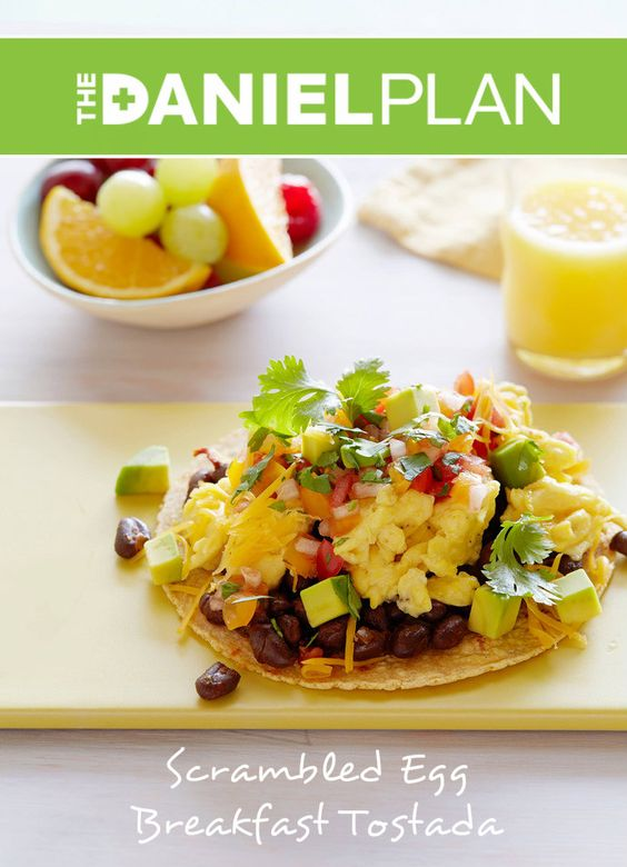 Scrambled Egg Breakfast Tostada Healthy Recipe.  This recipe can be found in The Daniel Plan Cookbook.  Click here: http://store.danielplan.com/the-daniel-plan-cookbook/