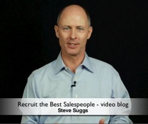 Recruit the Best Salespeople and do not settle for a body to fill a space!
