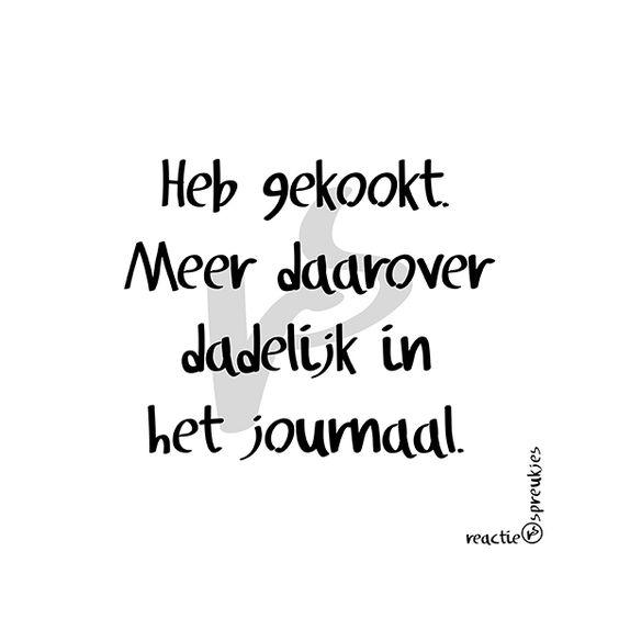 Gekookt #humor #koken #journaal #eten #reactie #spreukjes