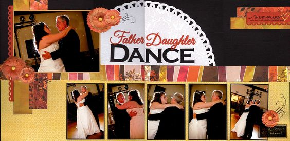 Father Daughter Dance - Scrapbook.com