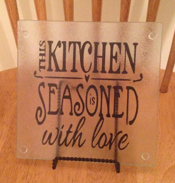 Glass cutting board with vinyl quote on the by HaleysCraftCottage