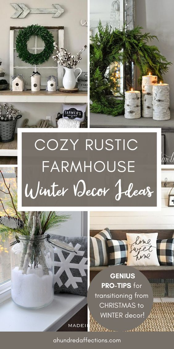 Need help going from Christmas decor to winter decor! You're in the right place! In this post you'll see lost of creative ways to get that cozy vibe from your winter decor - & it's very easy to transition from what you have up already for Christmas! Keep reading to get some pro-tips & discover some common elements in the coziest winter decor out there - in rustic farmhouse style! Click to get started! #winterdecor #cozy #farmhouse #rustic #homedecor #afterchristmas #diy #easy #cheap