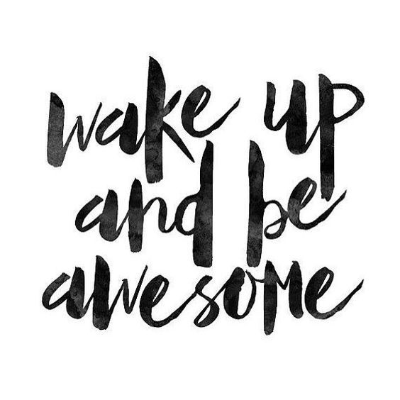 Wake Up And Be Awesome Willinggo Procurement Optimization Digitalmarketing Income Busine Quotes White Happy Sunday Quotes White Background Quotes