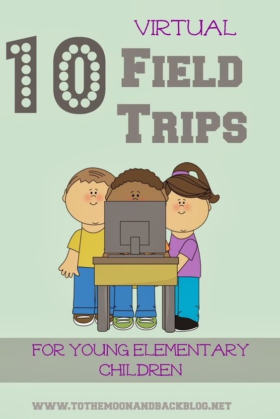 10 Best Virtual Field Trips for Young Elementary Children - To the Moon and Back