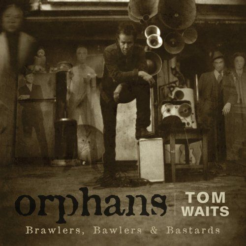 "Tom Waits, ""Orphans: Brawlers, Bawlers, and Bastards"" (2006)"