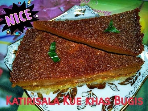 Resep dan Cara Membuat Katirisala Kue khas Bugis-Makassar