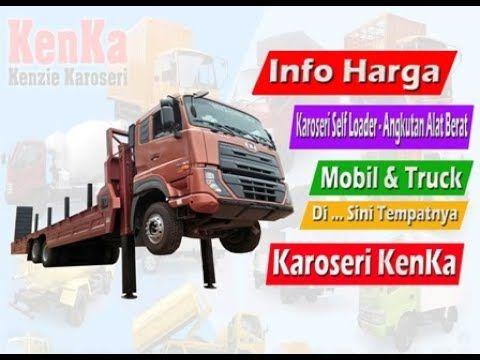 Harga Mobil Truck Karoseri Self Loader Angkutan Alat Berat Mobil
