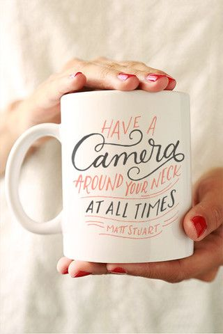 Have your camera around your neck at all times - photographer gift mug: