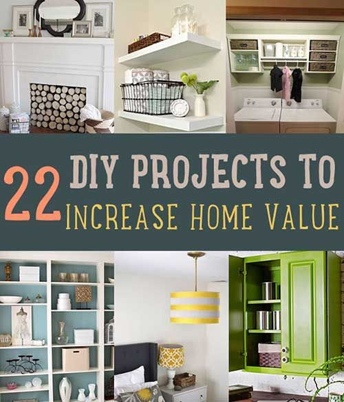 22 Diy Projects That Will Increase The Value Of Your Home If You
