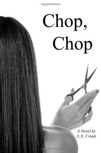 Chop, Chop by L. N. Cronk http://www.amazon.com/dp/098200270X/ref=cm_sw_r_pi_dp_sfRCwb006CBNS