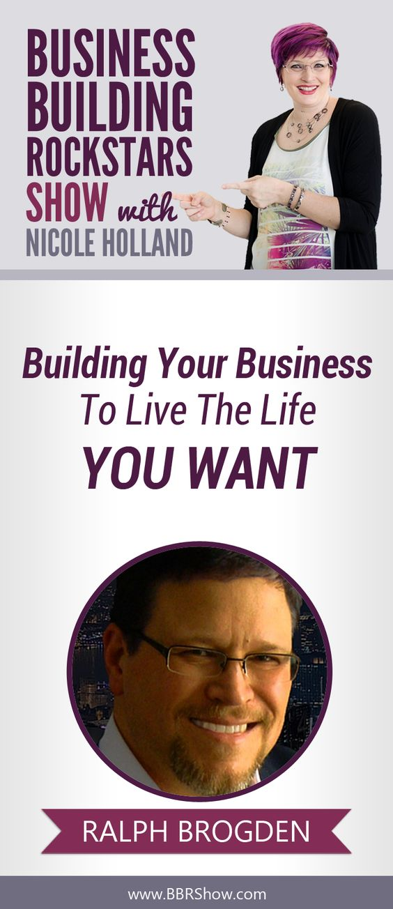 Ralph Brogden on Building Your Business To Live The Life You Want  Ralph Brogden is a best-selling author, freelance journalist and media strategist with a professional and educational background in marketing, psychology and publishing.  Learn more: http://bbrshow.com/podcast/050/