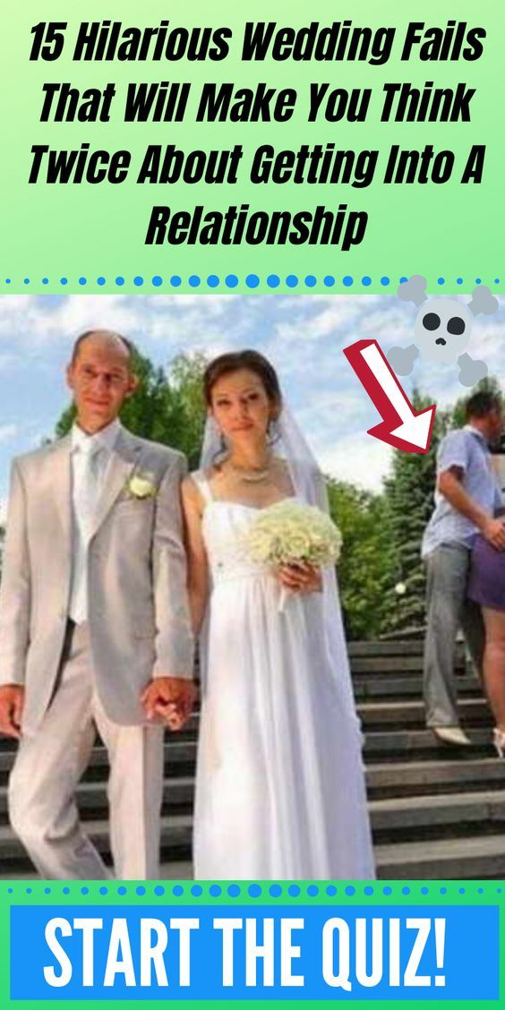 Wow You Will Be Surprised From Those Pages In 2020 Wedding Fail Wedding Wows Never Fall In Love