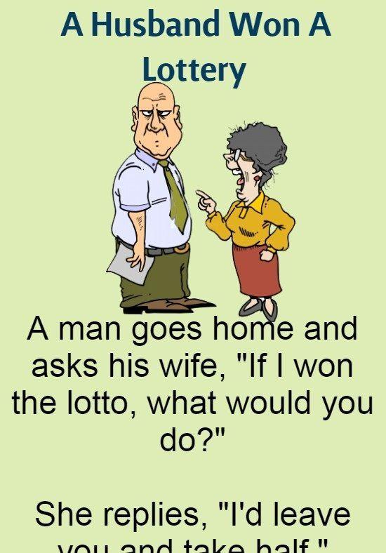 A Husband Won A Lottery Funny Story Trendingtalks Com Short Jokes Funny Funny Relationship Jokes Funny Marriage Jokes