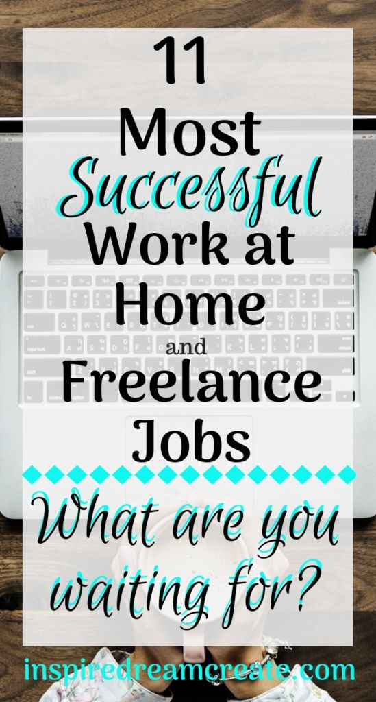 11 Most Successful Work From Home Freelance Jobs With Images Freelancing Jobs Working From Home Work From Home Jobs