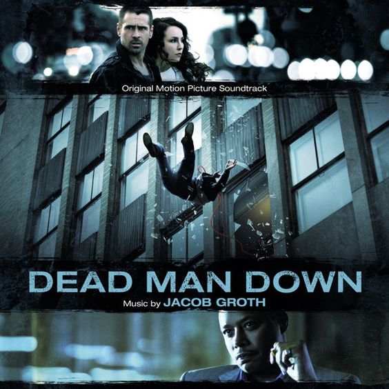 """""""Soundtrack Review: Dead Man Down"""" Music By Jacob Groth"""
