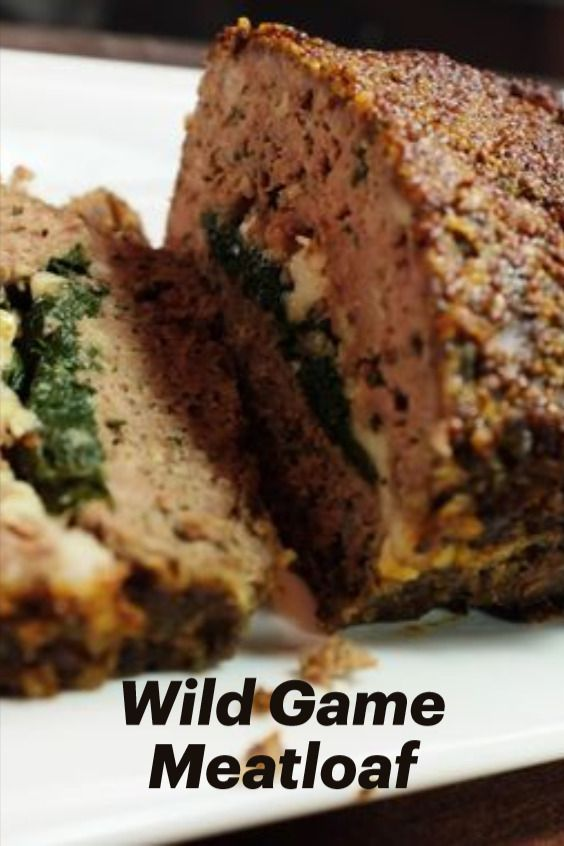 Meateater Wild Game Meatloaf Recipe Moose Recipes Antelope Recipes Deer Meat Recipes