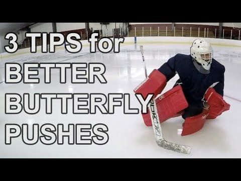 3 Tips For Better Butterfly Pushes Today Youtube Goalie Quotes Hockey Training Hockey Goalie