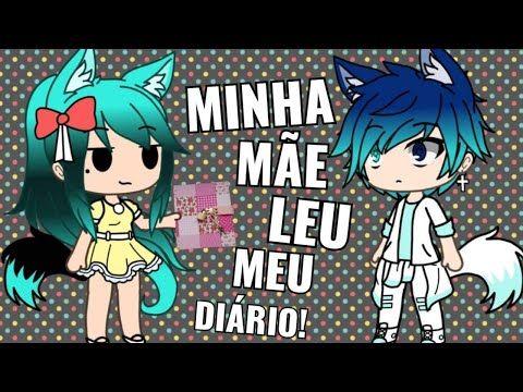 Minha Mae Leu Meu Diario Gacha Life Youtube Memes The Originals Anime