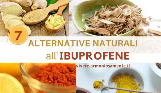 7 Alternative All Ibuprofene Per Ridurre Il Dolore In Modo Naturale Tisane Rimedi Naturali Alimenti