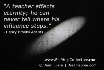 """The mediocre teacher tells. The good teacher explains. The superior teacher demonstrates. The great teacher inspires.""   -- William Arthur Ward"