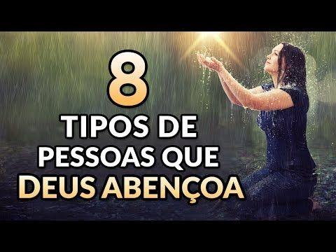 8 Tipos De Pessoas Que Deus Sempre Abencoa De Acordo Com A