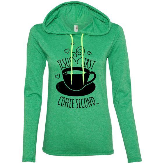 Jesus First Coffee Second -- Gals Hoodie Tee