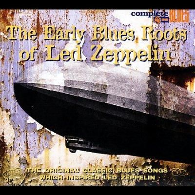 Various - Early Blues Roots of Led Zeppelin