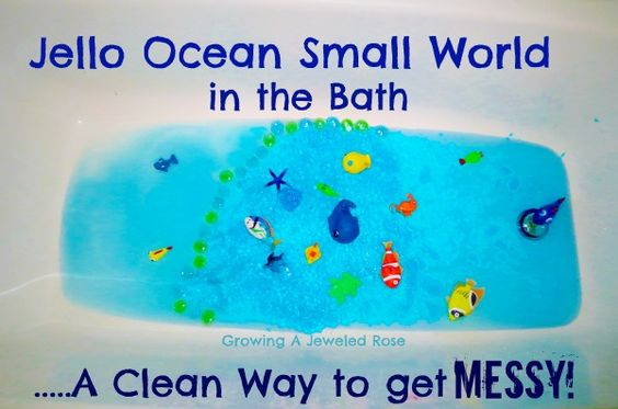 Messy Play in the Bath- Jello Ocean Small World.  A clean way to get messy