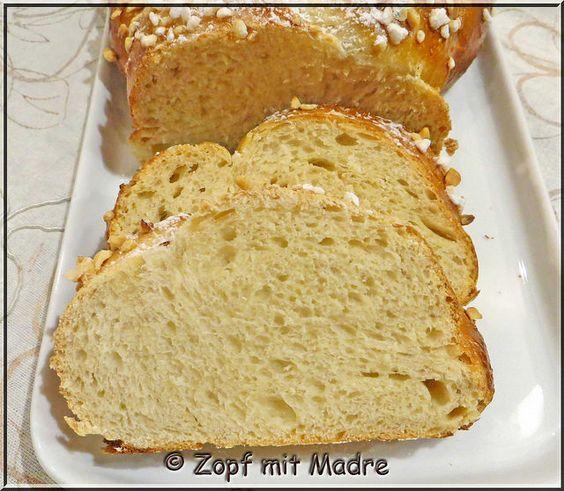 www.der-Sauerteig.de :: Thema anzeigen - Feiner Zopf mit Madre - LM
