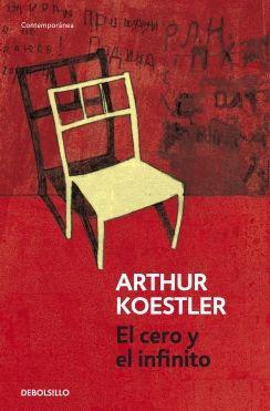Koestler, Arthur. El cero y el infinito