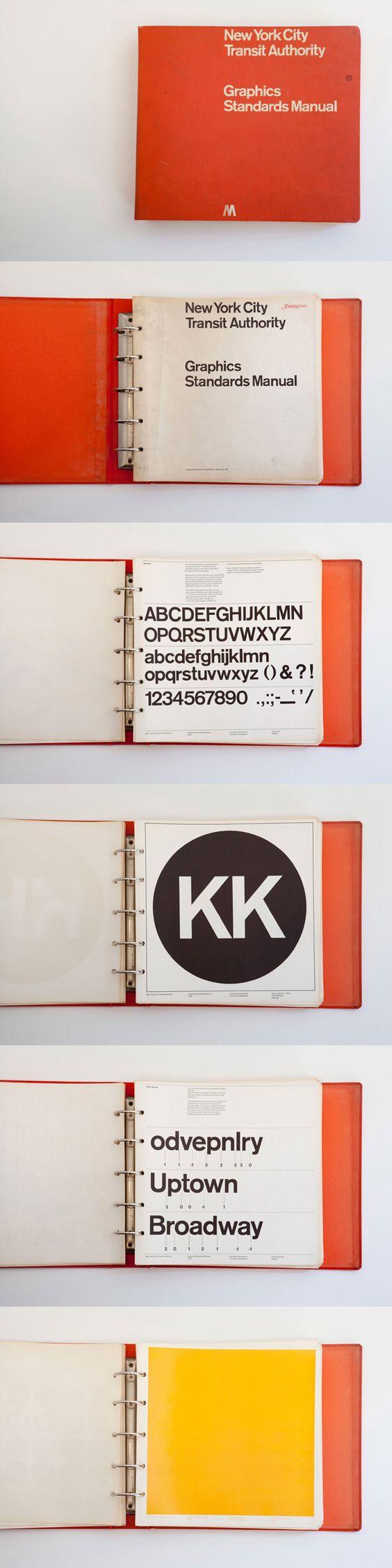 First edition NYCTA Graphics Standards Manual designed by Massimo Vignelli and Bob Noorda of Unimark International (1970) :: http://thestandardsmanual.com repinned by Awake — designedbyawake.com