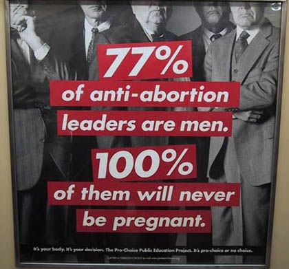 *posted with the huge caveat that that it would be more accurate to say cis-men here and it's not only women who have abortions http://feministing.com/2011/04/11/why-i-wont-be-talking-about-abortion-as-a-womens-issue-anymore/