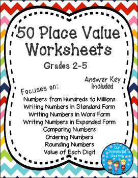 Place Value Worksheets!This resource includes 50 place value ...